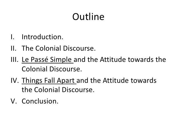 Le Passé Simple's and Things Fall Apart's Attitudes toward the Colonial Discourse (a Comapative Study) Slide 2