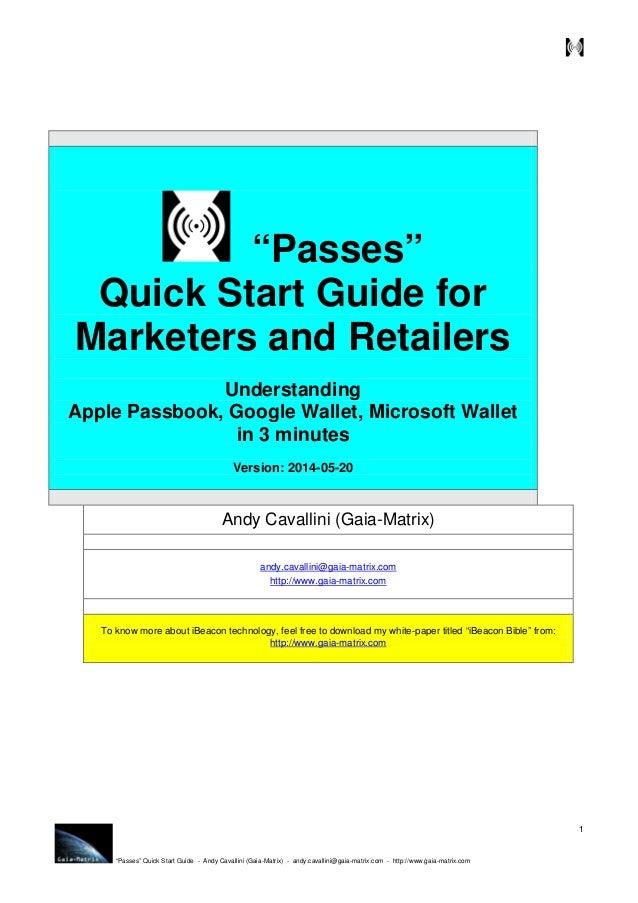 """Passes"" Quick Start Guide - Andy Cavallini (Gaia-Matrix) - andy.cavallini@gaia-matrix.com - http://www.gaia-matrix.com 1 ..."