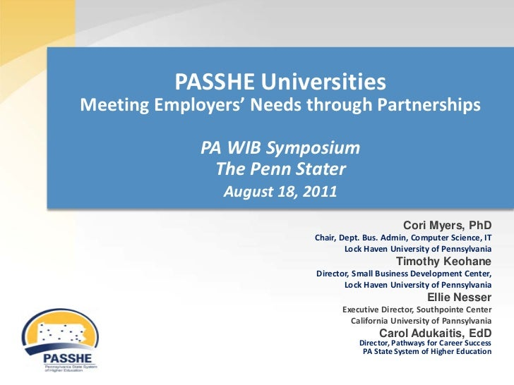 PASSHE UniversitiesMeeting Employers' Needs through Partnerships             PA WIB Symposium              The Penn Stater...