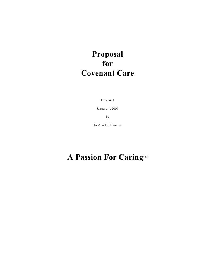 Proposal         for    Covenant Care              Presented          January 1, 2009                by         Jo-Ann L. ...