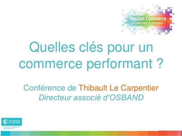 Passion commerce T le Carpentier Slide 3