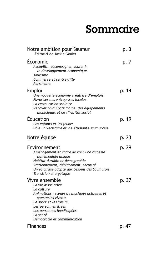 Sommaire Notre ambition pour Saumur  p. 3  Économie  p. 7  Éditorial de Jackie Goulet  Accueillir, accompagner, soutenir l...