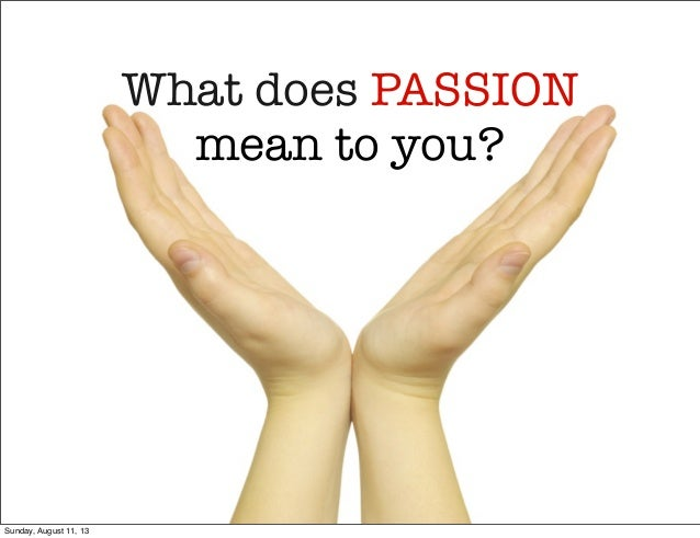 The Mean A What To Passion Does It Have maryland perryville