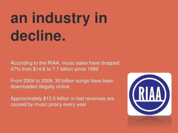 piracy in the music industry essay Abstract luke stanley 1 this paper discusses the impact of music piracy on record companies and artists various sources c.