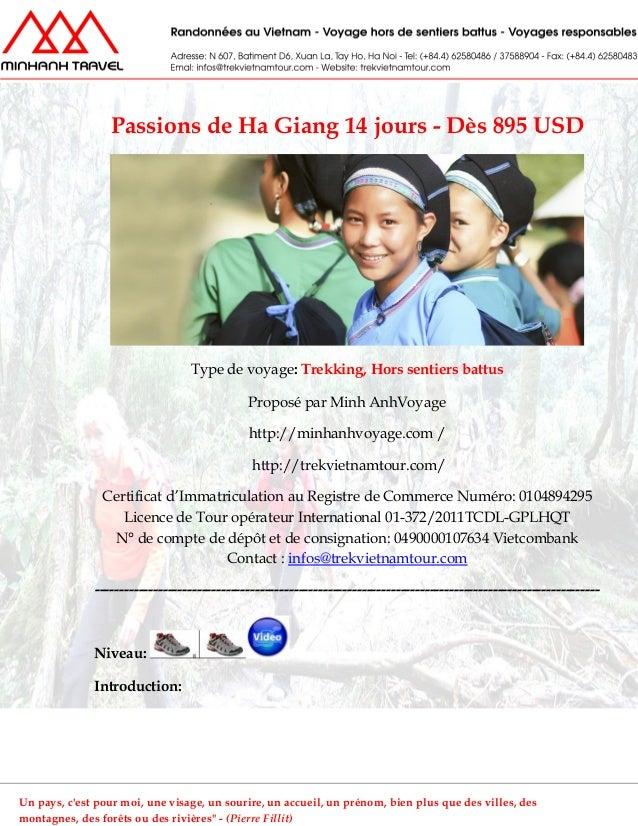Passions de Ha Giang 14 jours - Dès 895 USDType de voyage: Trekking, Hors sentiers battusProposé par Minh AnhVoyagehttp://...