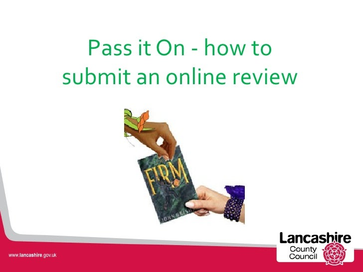 Pass it On - how tosubmit an online review