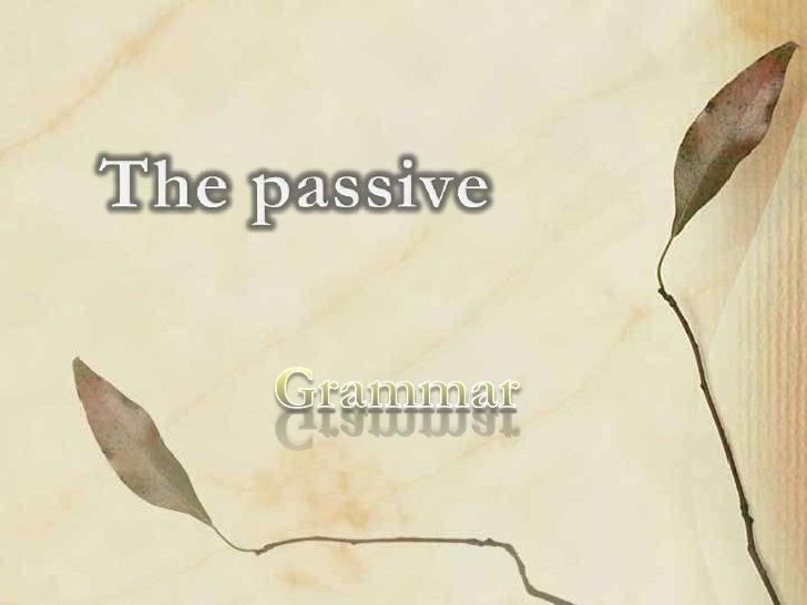 Steps the passive