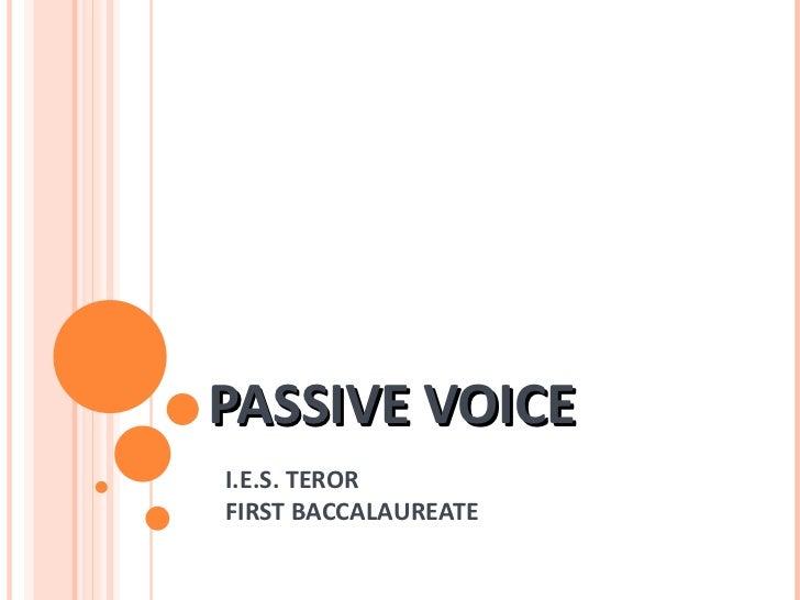 PASSIVE VOICE I.E.S. TEROR FIRST BACCALAUREATE
