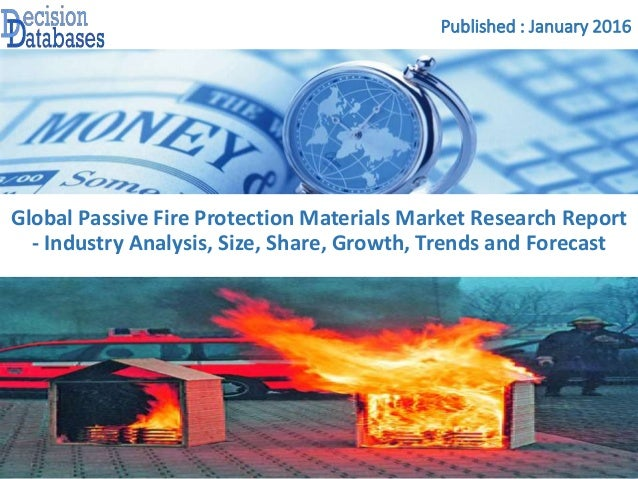 Passive fire protection materials market analysis report