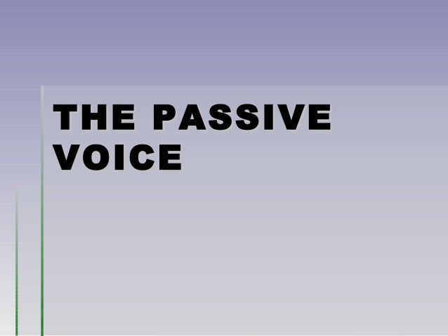 Passive Voice PowerPoint Presentation and Practice