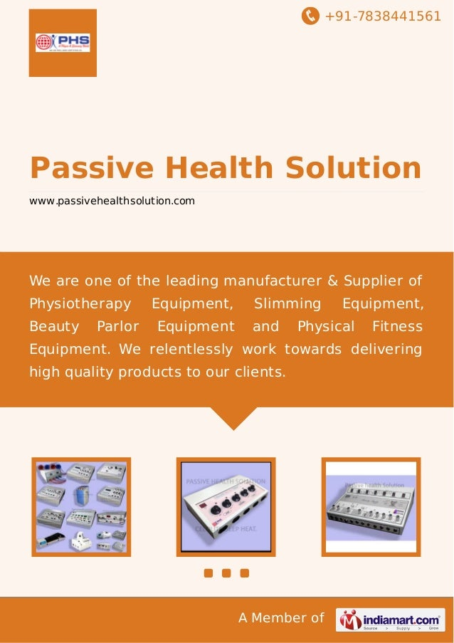 +91-7838441561  Passive Health Solution www.passivehealthsolution.com  We are one of the leading manufacturer & Supplier o...