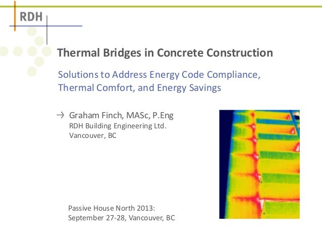 Solutions to Address Energy Code Compliance, Thermal Comfort, and Energy Savings Thermal Bridges in Concrete Construction ...