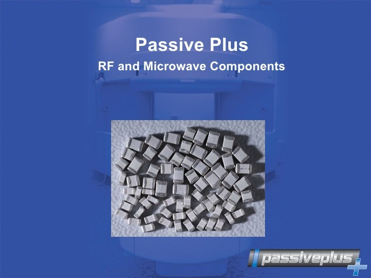 Passive Plus RF and Microwave Components