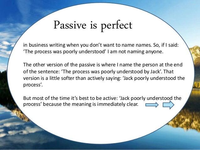 When Passive is Perfect Slide 2