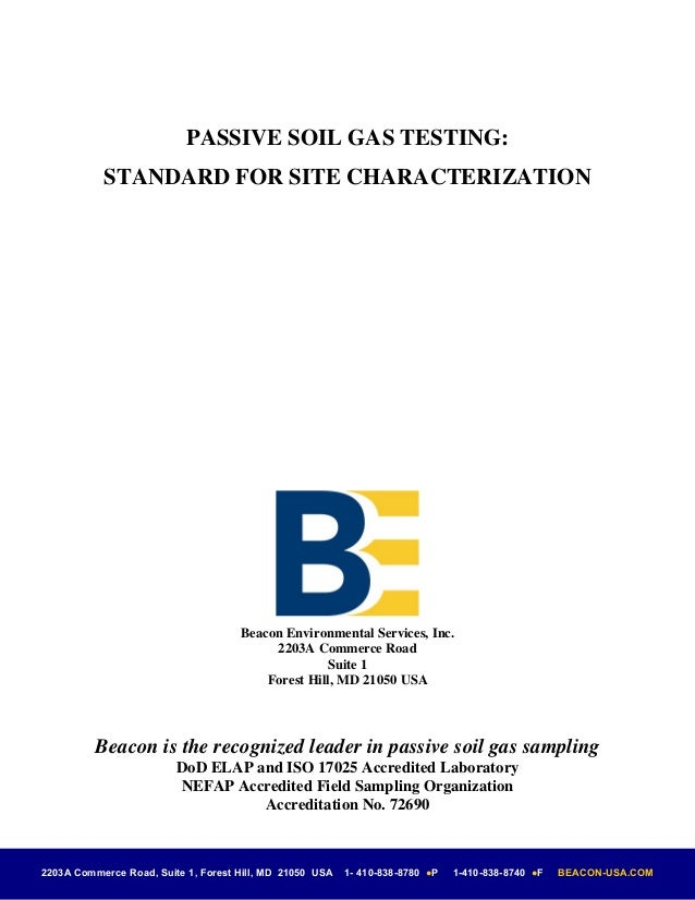 PASSIVE SOIL GAS TESTING:           STANDARD FOR SITE CHARACTERIZATION                                     Beacon Environm...