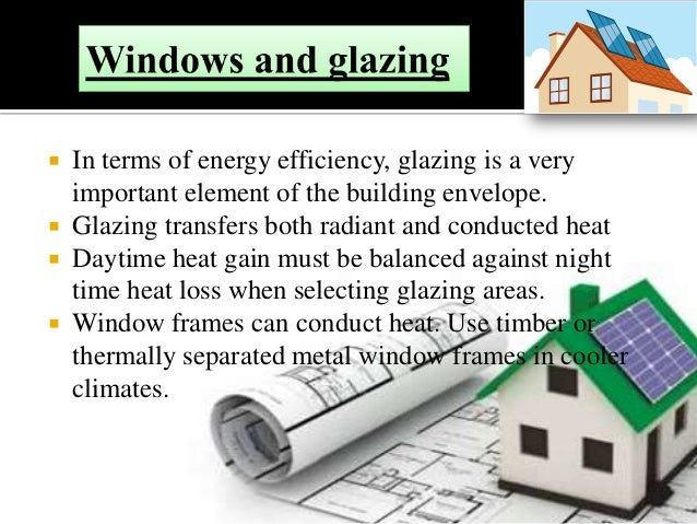 Bright interiors and transmits visible light:  Transmits all the visible light frequencies making the home interiors brig...