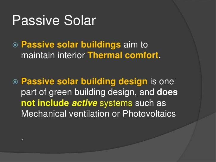 passive solar passive cooling and daylighting. Black Bedroom Furniture Sets. Home Design Ideas