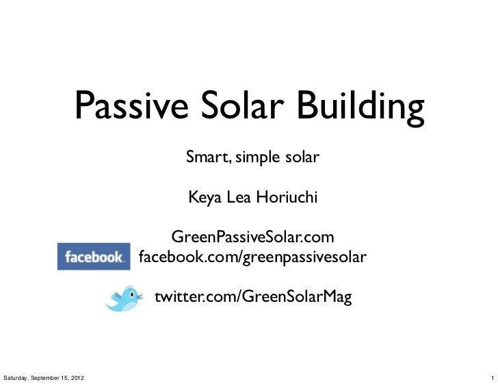 Passive Solar Building                                     Smart, simple solar                                     Keya Le...