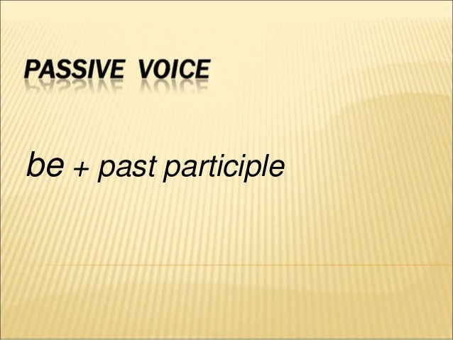be + past participle