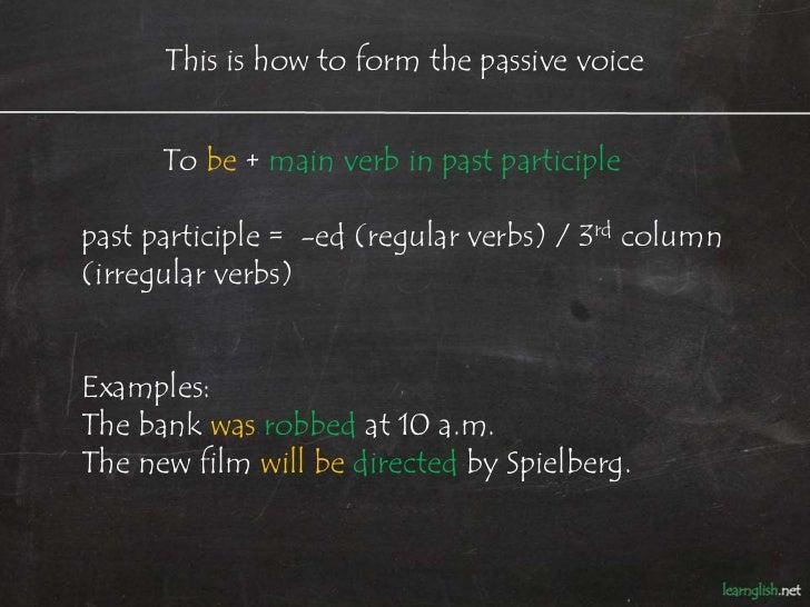 Passive Voice Tenses Slide 2