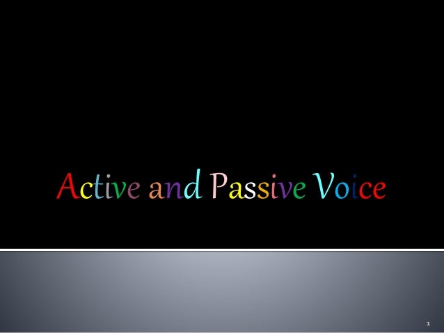 Active and Passive Voice 1