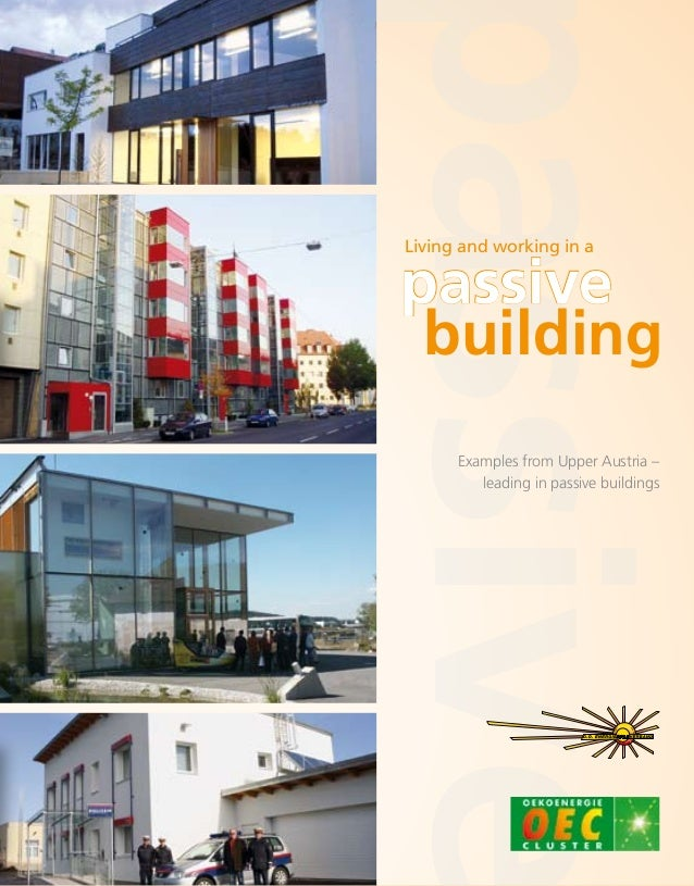 buildingpassiveExamples from Upper Austria –leading in passive buildingsLiving and working in a