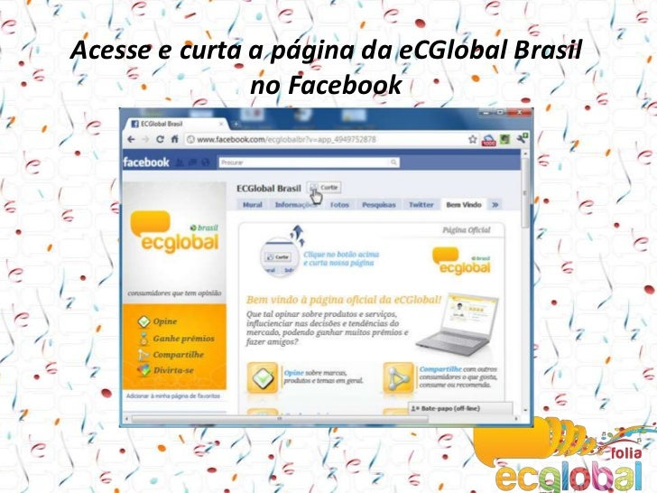 Acesse e curta a página da eCGlobal Brasil no Facebook<br />