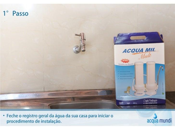 Fale Conosco! www.acquamundiloja.com.brcontato@acquamundiloja.com.br    Twitter: @MundiAcquaFacebook.com/AcquaMundiLoja