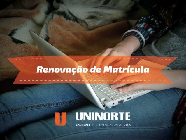 A Renovação do Semestre da UniNorte agora ocorre em duas etapas para facilitar sua vida. Veja o que você precisa fazer par...