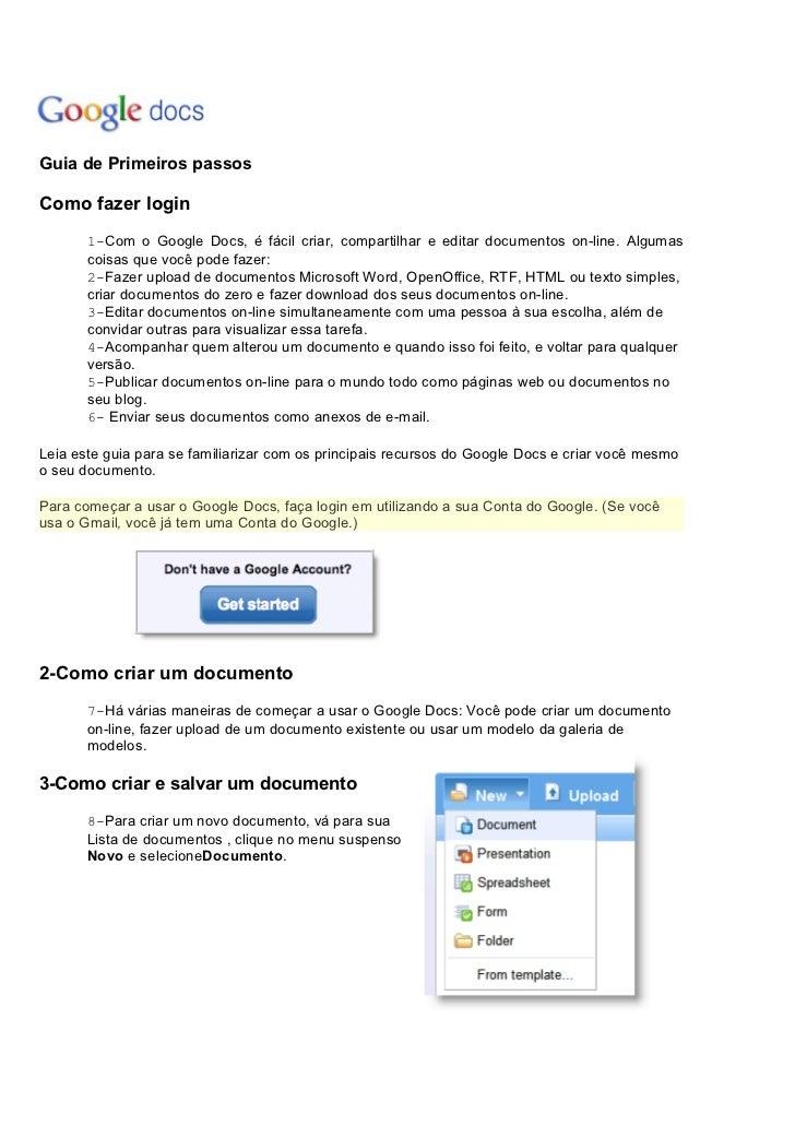 Guia de Primeiros passosComo fazer login       1-Com o Google Docs, é fácil criar, compartilhar e editar documentos on-lin...
