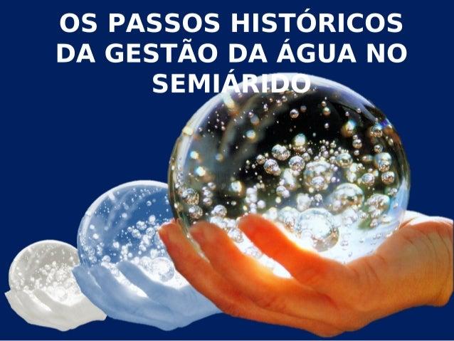 Passos históricos na gestão dos Recursos Hídricos