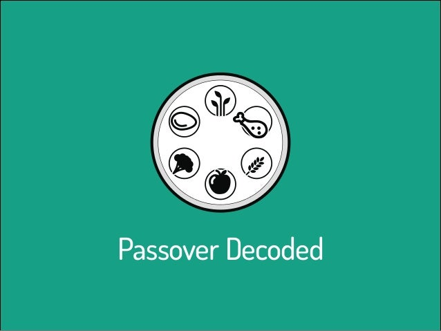 Passover Decoded