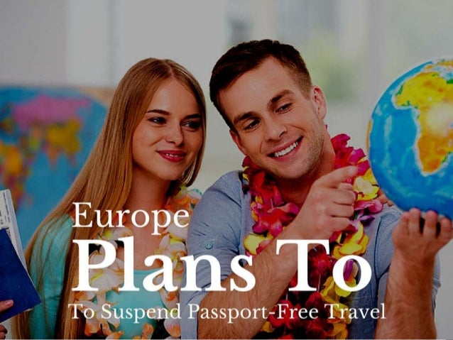 http://www.corporateexpresst ravel.com/blog/europe-plans- to-suspend-passport-free- travel/