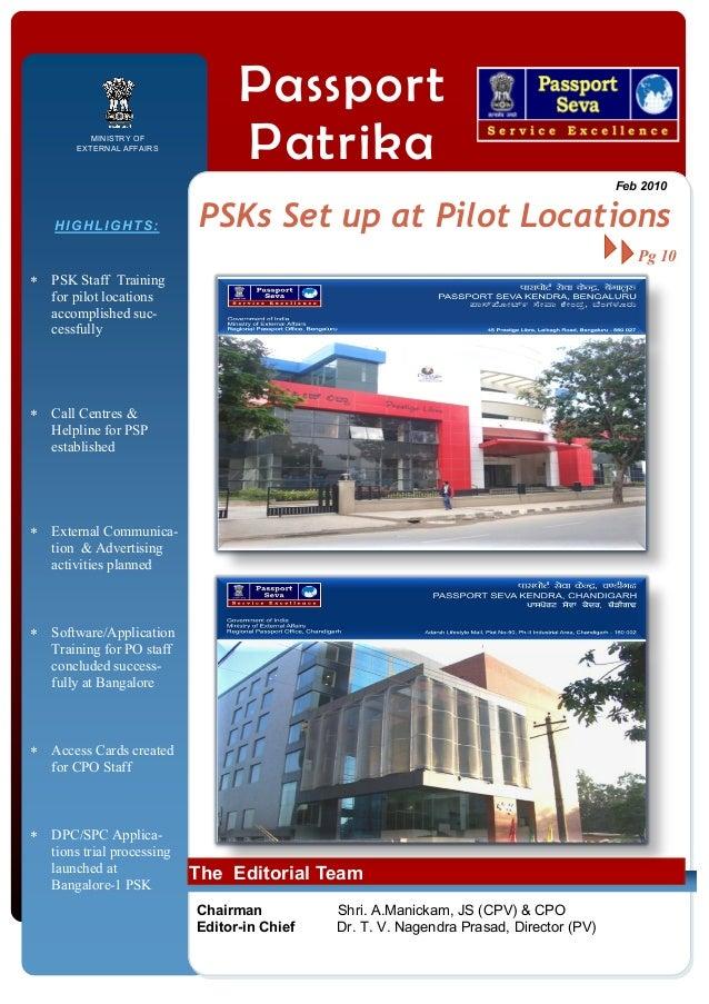 MINISTRY OF EXTERNAL AFFAIRS  Passport Patrika Feb 2010  HIGHLIGHTS:  PSKs Set up at Pilot Locations Pg 10   PSK Staff Tr...