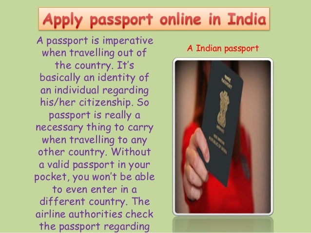 A passport is imperative when travelling out of the country. It's basically an identity of an individual regarding his/her...