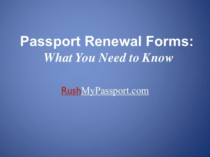 Passport Renewal Forms | What You Need To Know