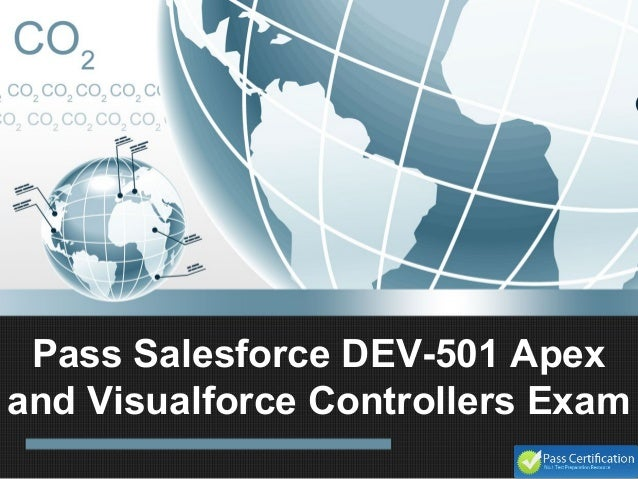 Pass Salesforce DEV-501 Apex and Visualforce Controllers Exam