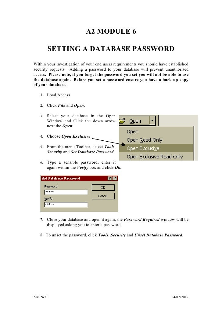 A2 MODULE 6           SETTING A DATABASE PASSWORDWithin your investigation of your end users requirements you should have ...