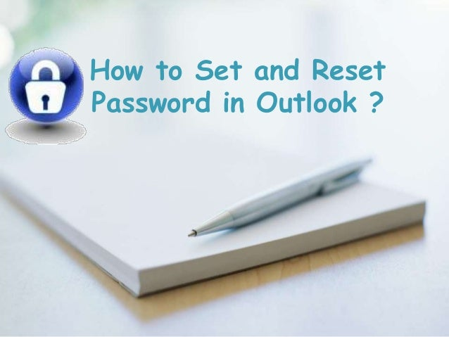 How to Set and Reset Password in Outlook ?