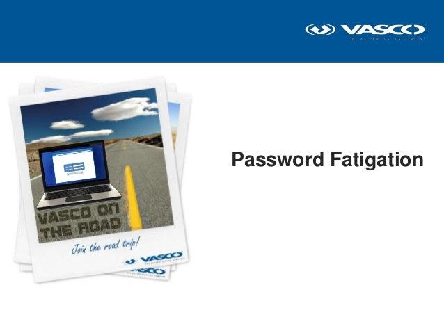 Password Fatigation
