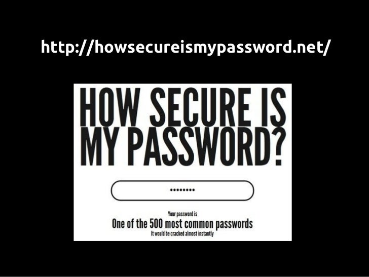 DevelopersForce the user to generate    robust password