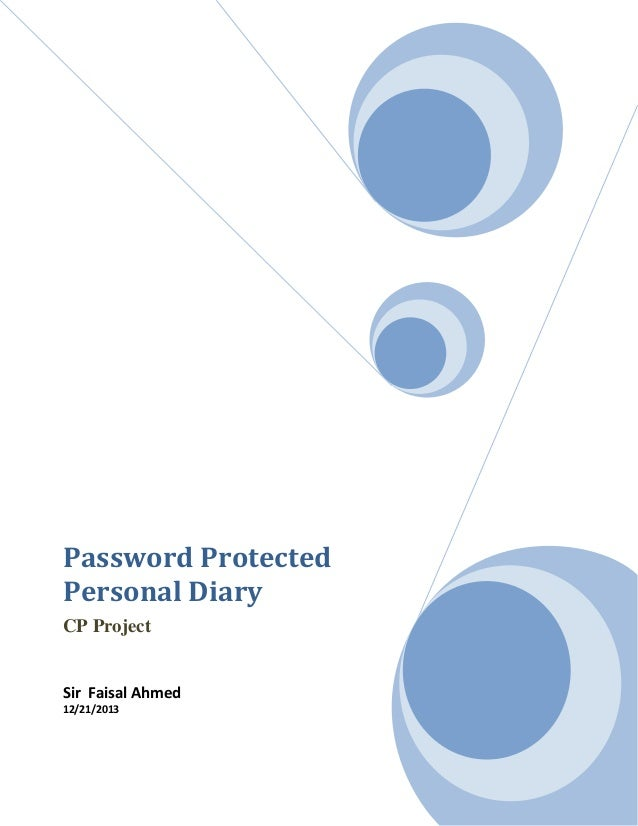 Password Protected Personal Diary CP Project  Sir Faisal Ahmed 12/21/2013