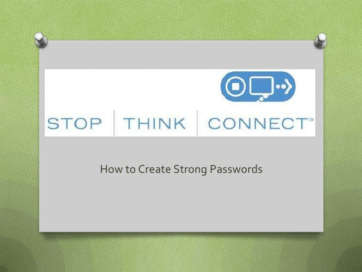How to Create Strong Passwords