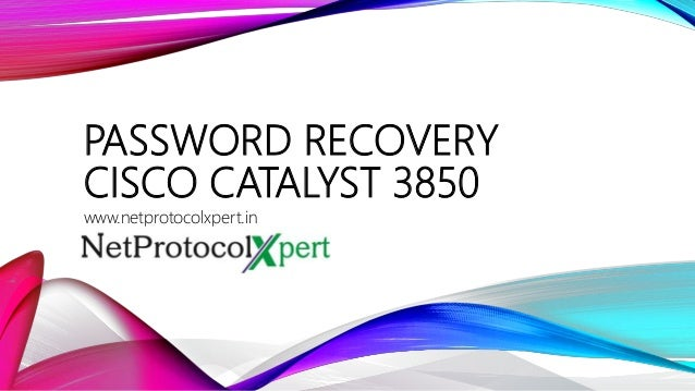 Password recovery cisco catalyst 3850