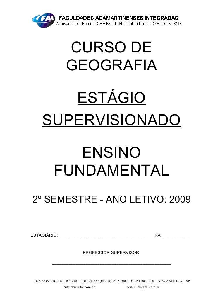 CURSO DE                   GEOGRAFIA          ESTÁGIO      SUPERVISIONADO                 ENSINO             FUNDAMENTAL 2...