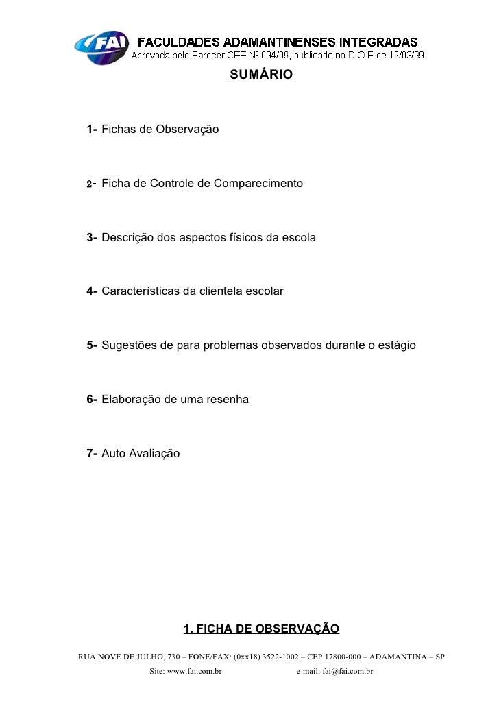 SUMÁRIO     1- Fichas de Observação     2- Ficha de Controle de Comparecimento      3- Descrição dos aspectos físicos da e...