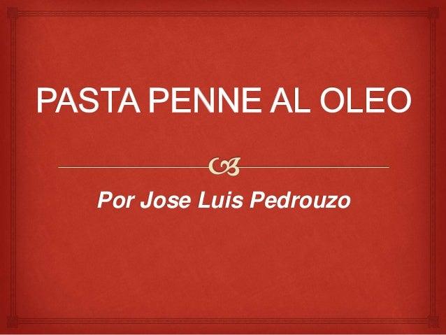 Por Jose Luis Pedrouzo