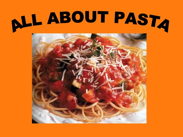 ALL ABOUT PASTA<br />