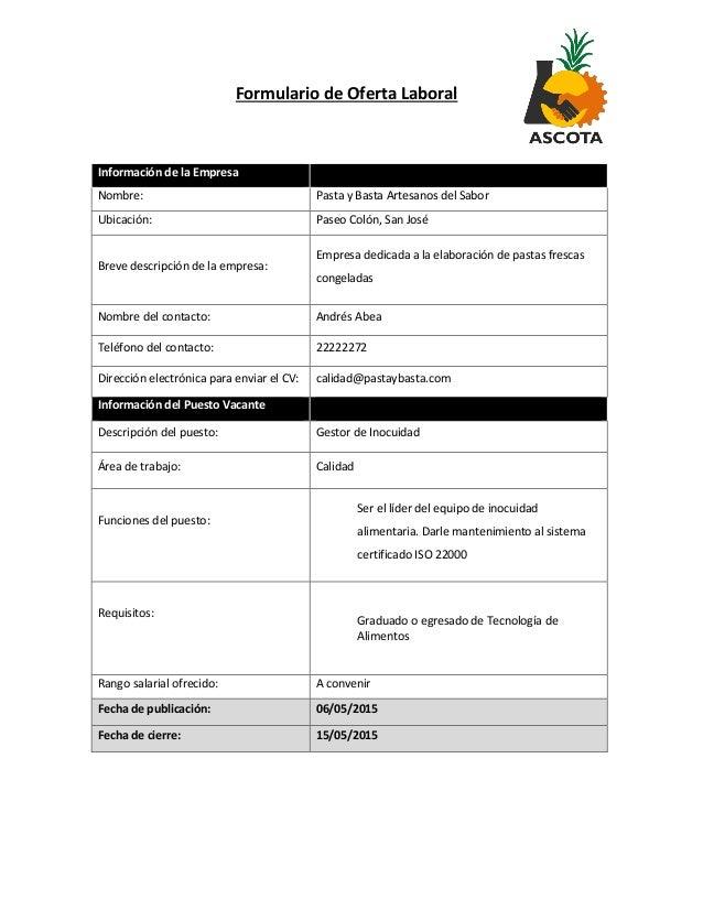 Formulario de Oferta Laboral Información de la Empresa Nombre: Pasta y Basta Artesanos del Sabor Ubicación: Paseo Colón, S...