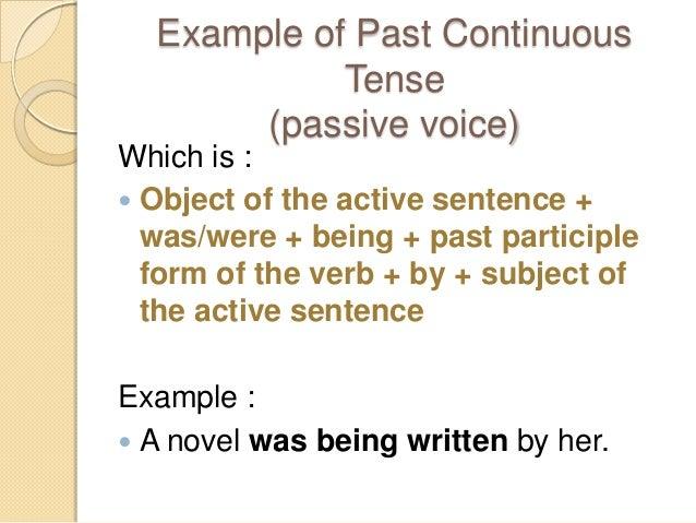 Past Continuous Tense Active Passive Voice